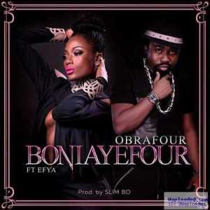 Obrafour - Boniayefour ft. Efya